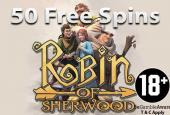 50 free spins robin of sherwood